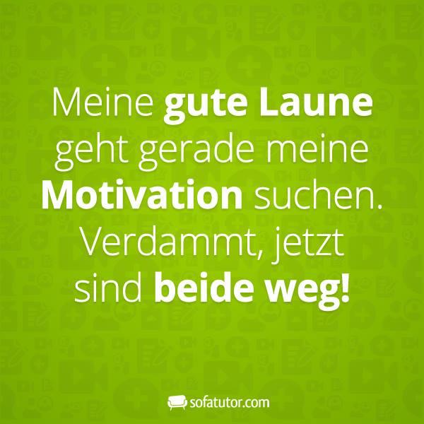 Arbeit Motivation Gute Laune Lustige Spruche