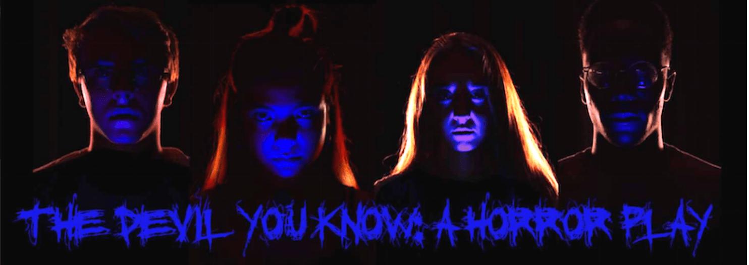 Devil You Know A Horror Play, Edinburgh Fringe