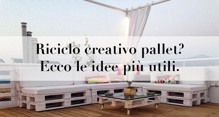 riciclo creativo pallet legno