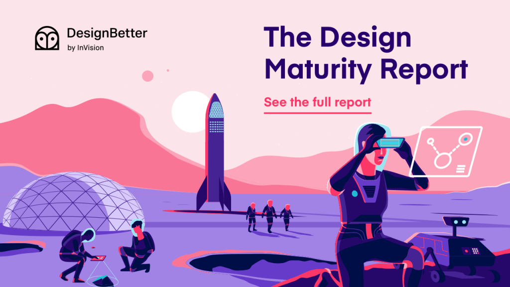 the design maturity report