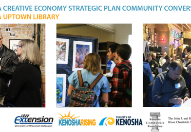 Kenosha Creative Economy Strategic Plan: Community Conversation at Uptown Library