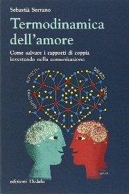 Termodinamica dell'amore.