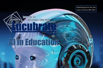 Artificial Intelligence in Education: Lucubrate Magazine, Issue 51, December 28th, 2018
