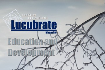 Education and Development;  Lucubrate Magazine, Issue 52, January 18th, 2019