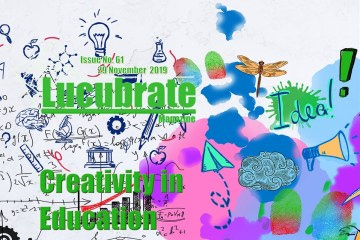 Creativity in Education, Lucubrate Magazine Issue 61, 2019