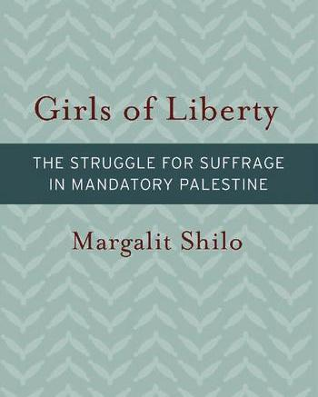 Girls of Liberty by Margalit Shilo
