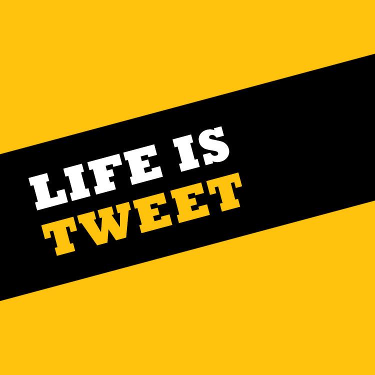 Life is tweet square
