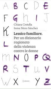 """L'immagine mostra la copertina del libro """"Lessico familiare"""" di Chiara Cretella e Imma Mora Sánchez"""