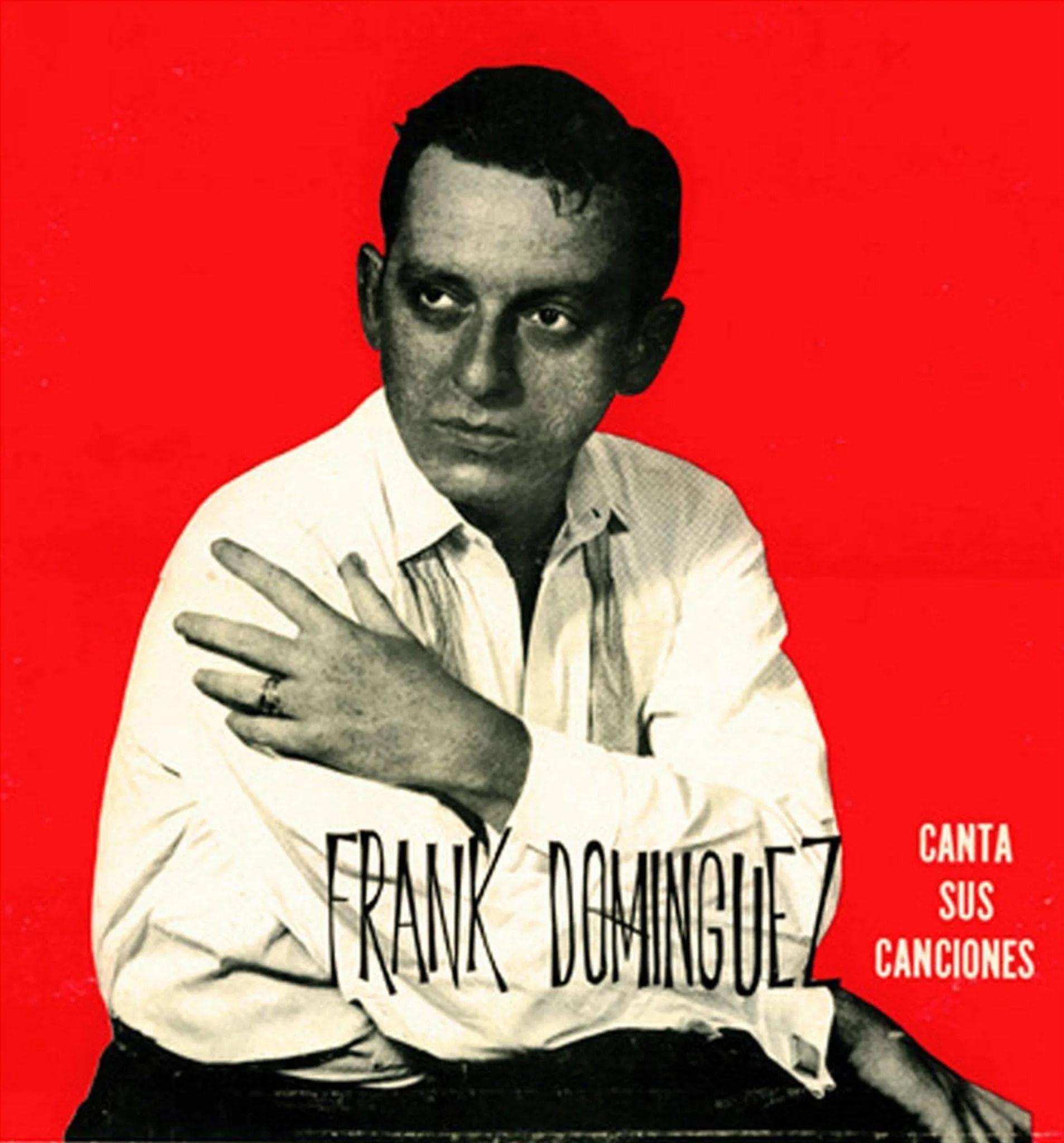 "Portada del disco ""Frank Domínguez canta sus canciones"", GEMA, 1957. Foto: Humo Graphik."