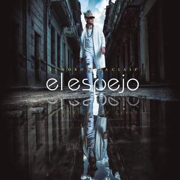 Cover of the album El Espejo, by El Noro and Primera Clase.