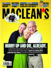Hurry Up and Die, Already Maclean's