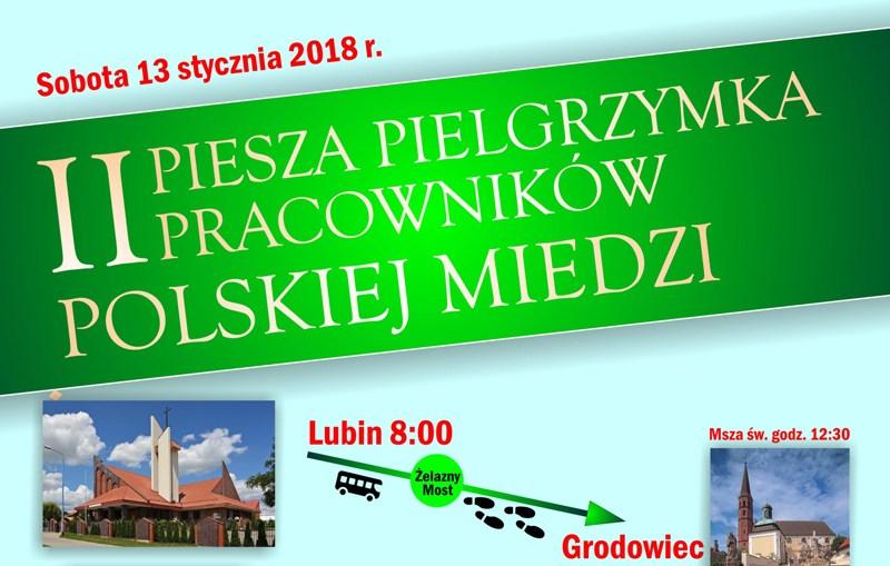 II Piesza Pielgrzymka Pracowników Polskiej Miedzi do Grodowca