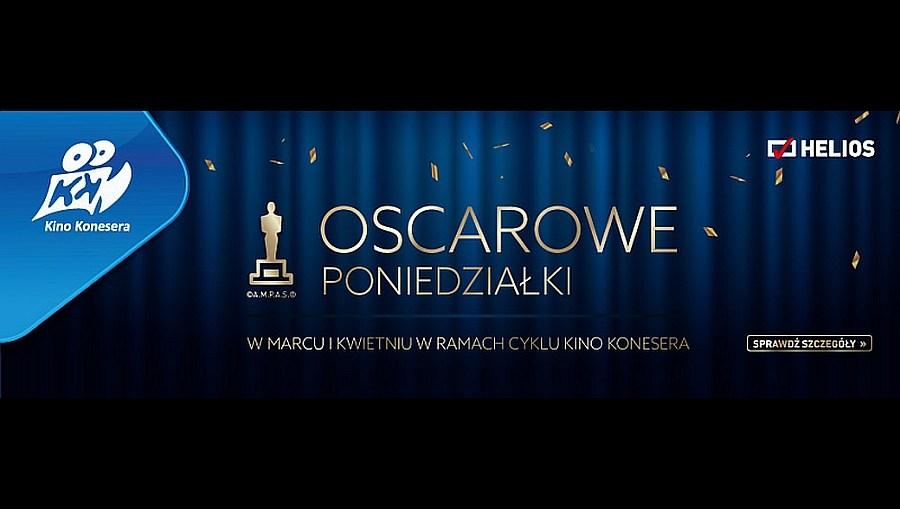 Oscarowe Poniedziałki w Kinie Konesera