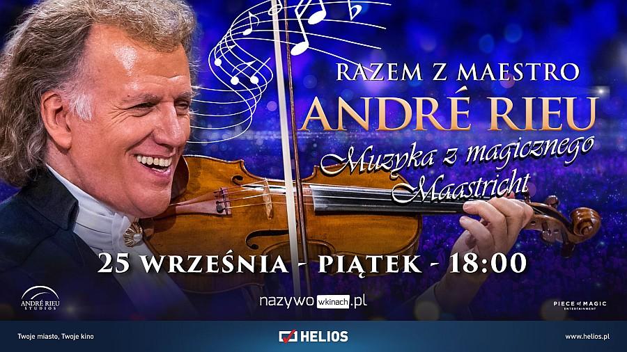 Muzyka André Rieu powraca do kin Helios!