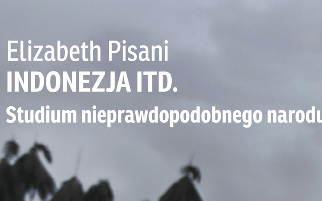 Indonezja ITD… – reportaże Elisabeth Pisani