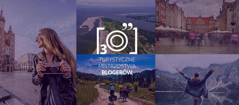 Turystyczne Mistrzostwa Blogerów – głosuj na swojego faworyta