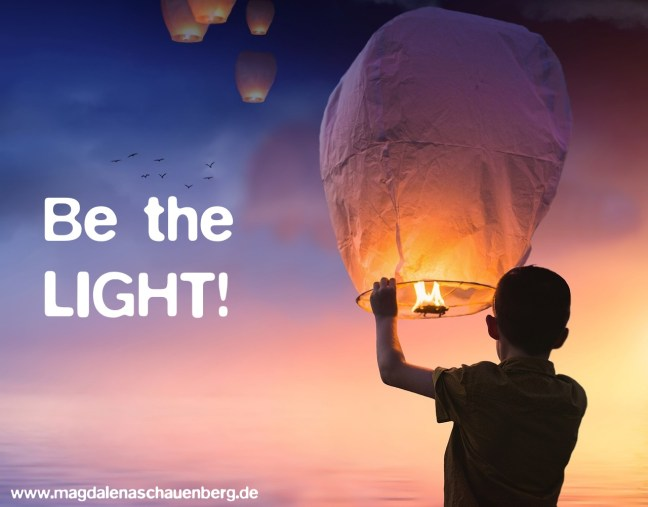 Be the light!