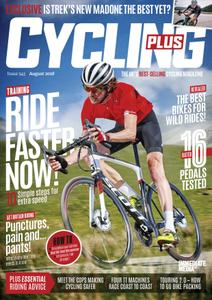 Cycling Plus UK – August 2018