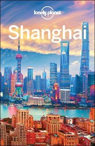 Lonely Planet Shanghai, 8th Edition