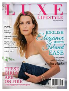 Luxe Lifestyle - July-August 2018
