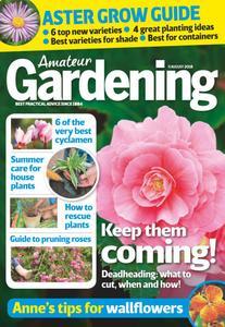 Amateur Gardening – 21 August 2018