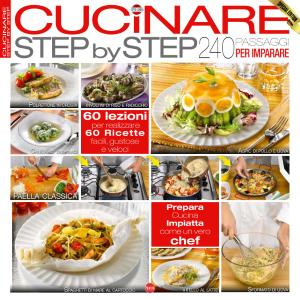 Cucinare Con N.6 – Cucinare Step by Step – Novembre-Dicembre 2018