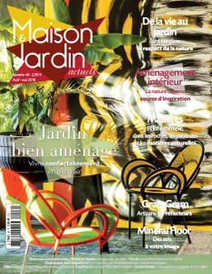 Maison&Jardin Actuels N.46 - Avril-Mai 2018