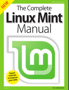 BDM's Series: The Complete Linux Mint Manual Vol. 27