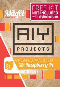 The MagPi Essentials – AIY Projects Voice – Vol1, 2017