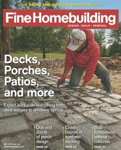 Fine Homebuilding – May 2019