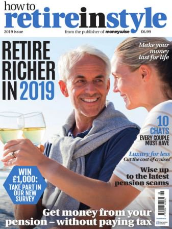 How to Retire in Style 2019 issue