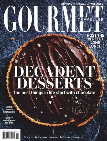 Australian Gourmet Traveller – April 2019