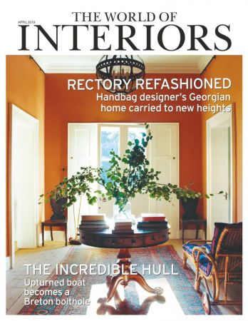 The World of Interiors – April 2019