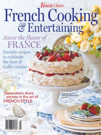 Victoria Special Issues – French Cooking & Entertaining 2019