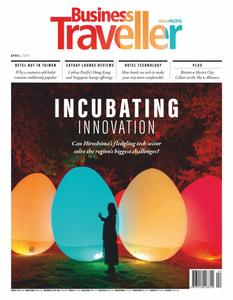 Business Traveller Asia-Pacific Edition – April 2019