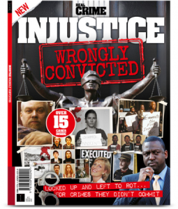 Real Crime - Injustice Wrongly Convicted, 1st Edition 2018