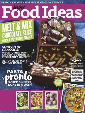 Super Food Ideas – May 2019