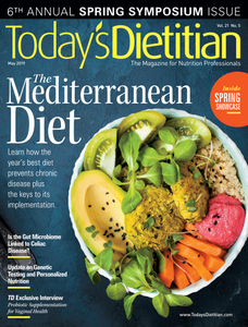 Today's Dietitian – May 2019