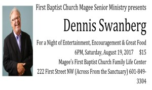 Dennis Swanberg Coming To FBC Magee @ Dennis Swanberg @ FBC Magee | Magee | Mississippi | United States