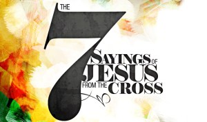 7 Saying on the Cross