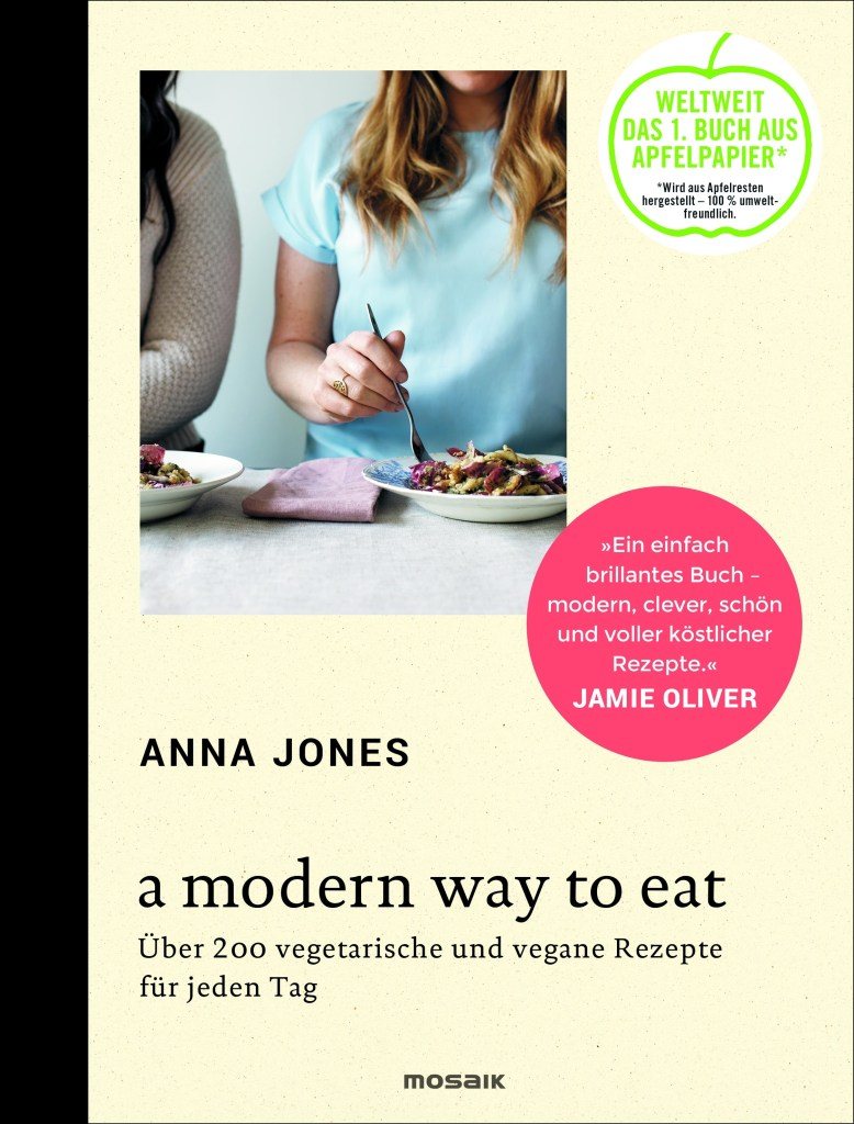A Modern Way to Eat von Anna Jones