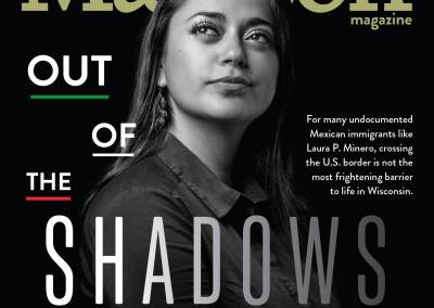 Out of the Shadows: Undocumented Latino Immigrants in Madison