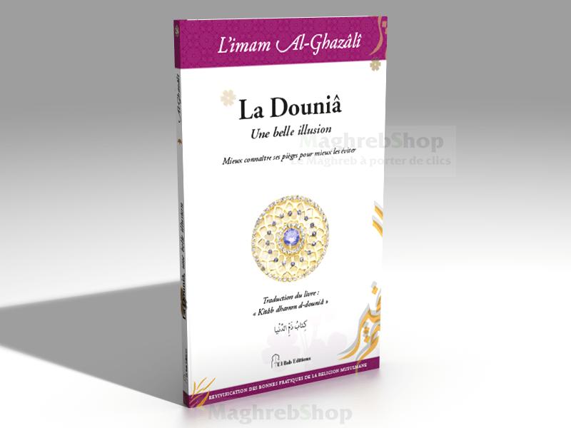 Livre : La Douniâ de l'imam Al-Ghazâlî