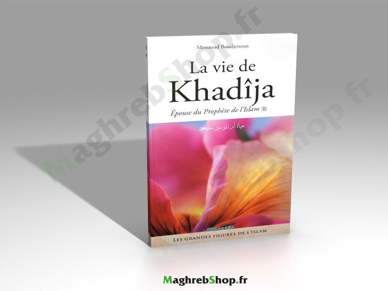 Livre : La vie de khadîja