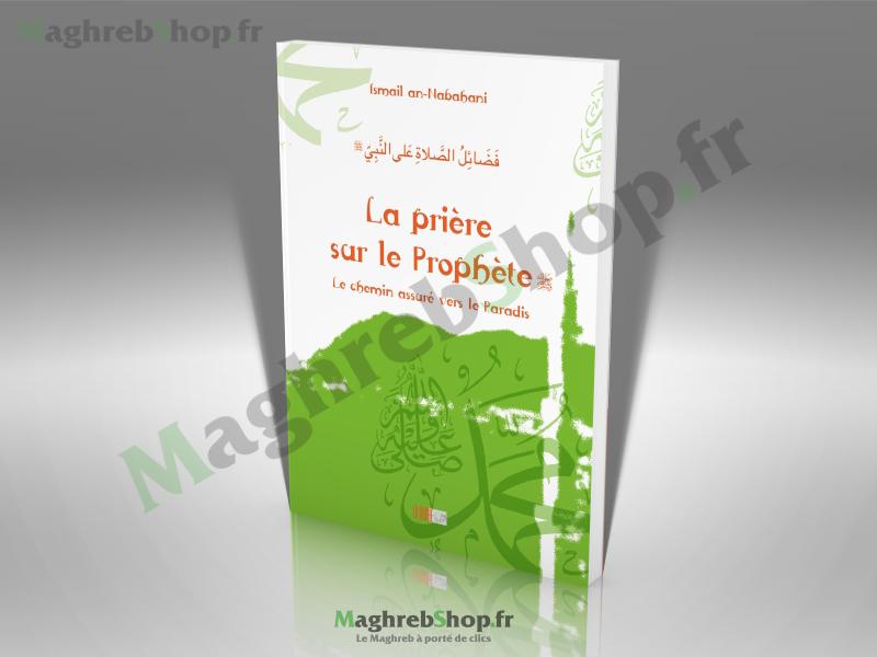 Livre : La Prière sur Le Prophète