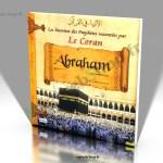 Livre : Histoires des Prophètes racontées par le Coran - Abraham