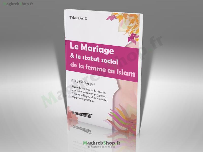 Livre : Le Mariage & le statut social de la femme en islam