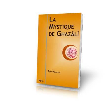Livre : La Mystique de Ghazâlî