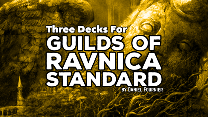 Three decks for Guilds of Ravnica Standard - magic
