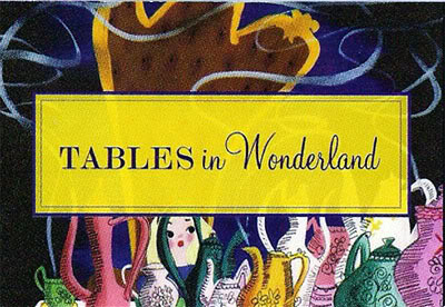 Tables in Wonderland
